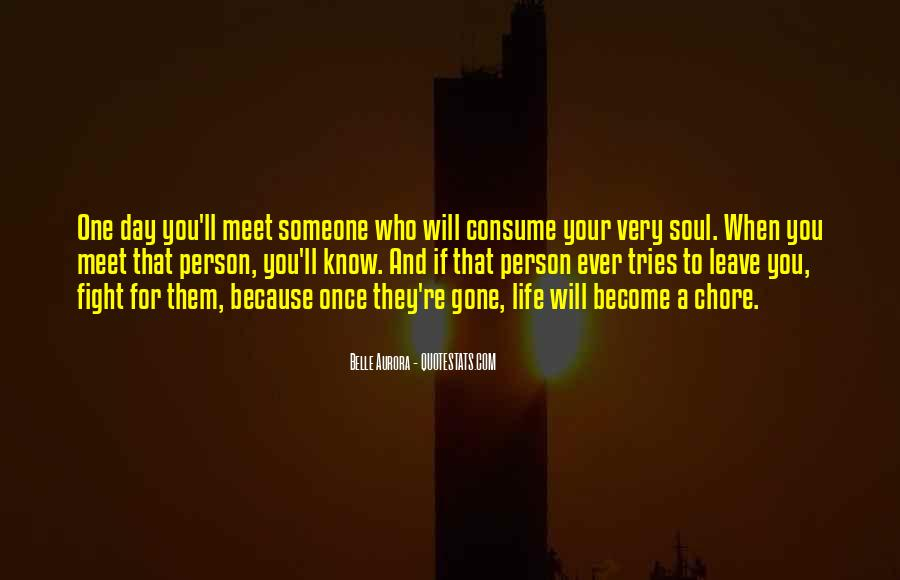 They Will Leave You Quotes #492496