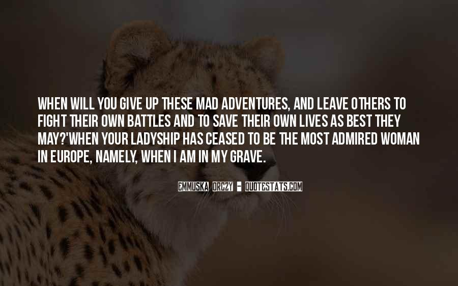 They Will Leave You Quotes #741233