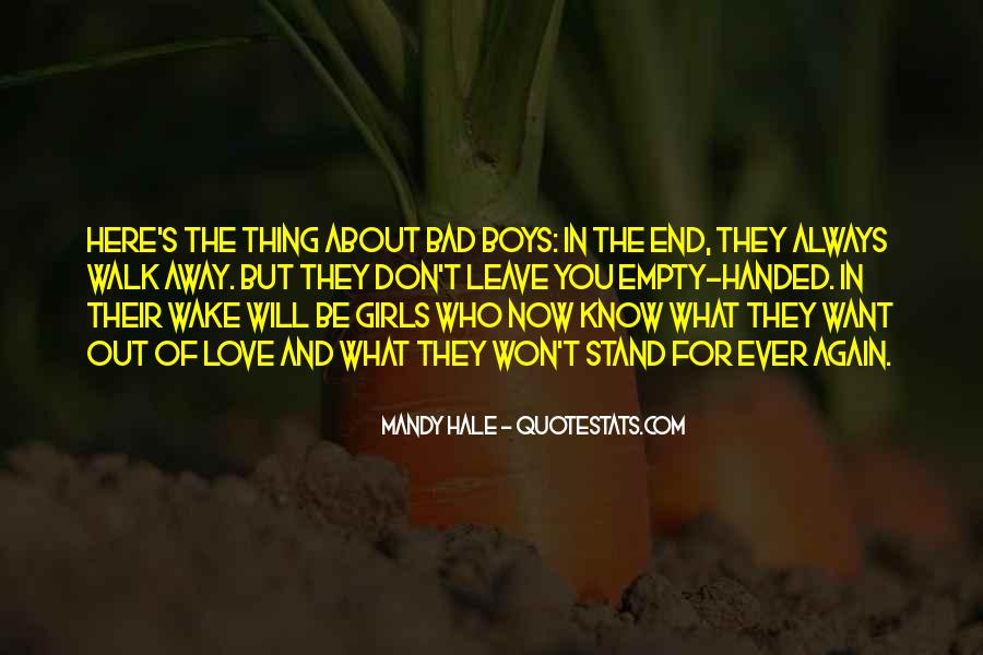 They Will Leave You Quotes #851524