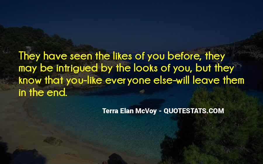 They Will Leave You Quotes #910384