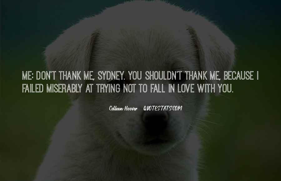They Would Love To See You Fall Quotes #20451