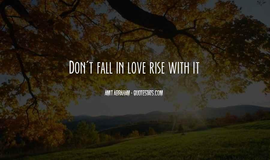 They Would Love To See You Fall Quotes #25651