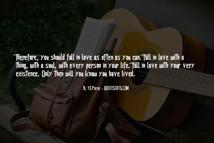 They Would Love To See You Fall Quotes #29945