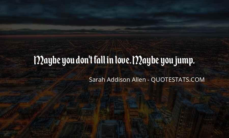 They Would Love To See You Fall Quotes #41635
