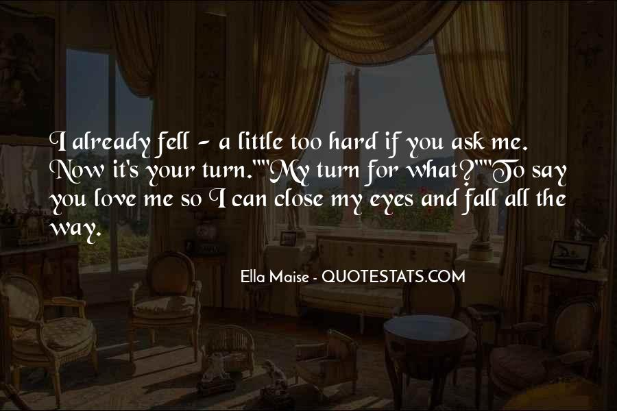 They Would Love To See You Fall Quotes #53809