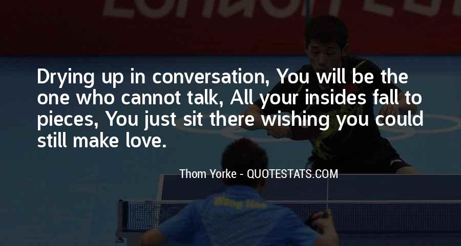 They Would Love To See You Fall Quotes #7085