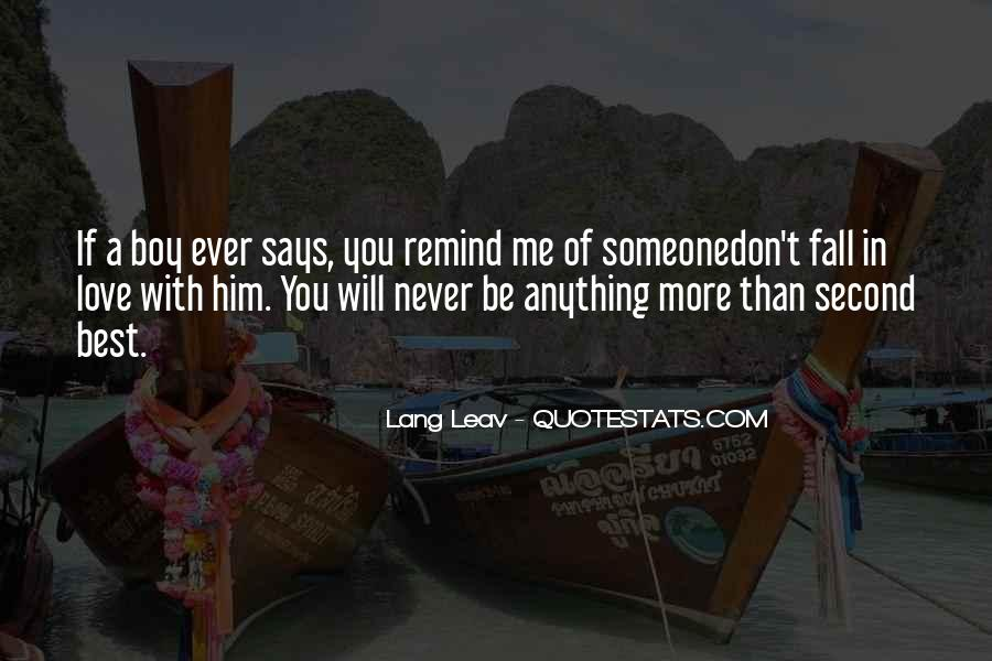They Would Love To See You Fall Quotes #8711
