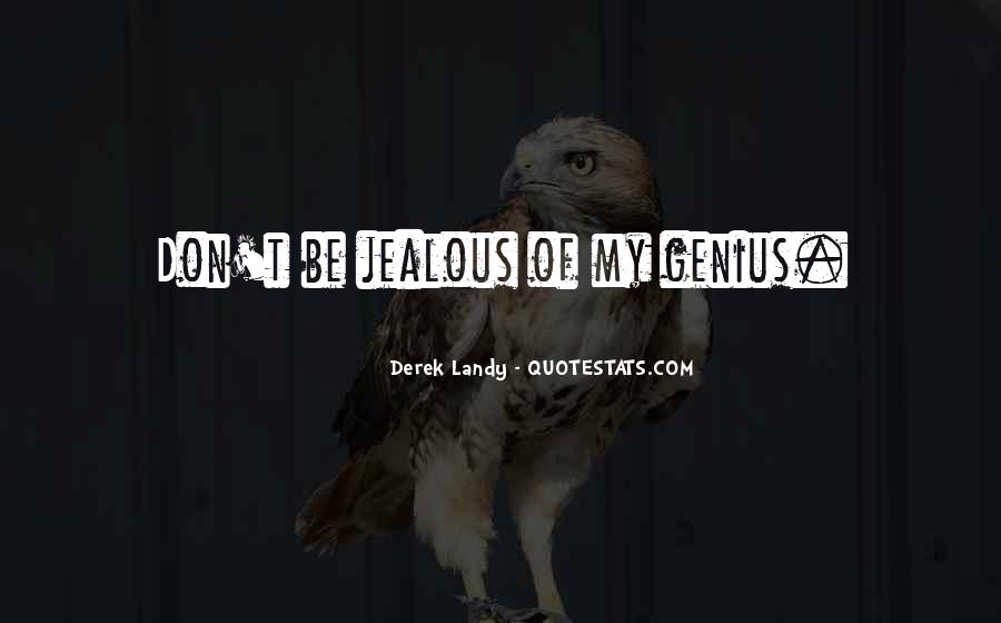 They're Just Jealous Quotes #46218