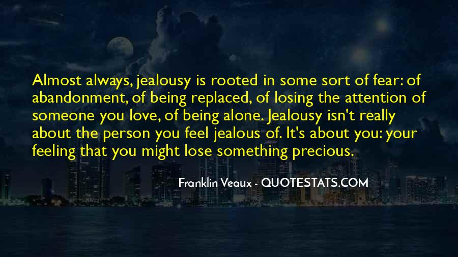 They're Just Jealous Quotes #55955