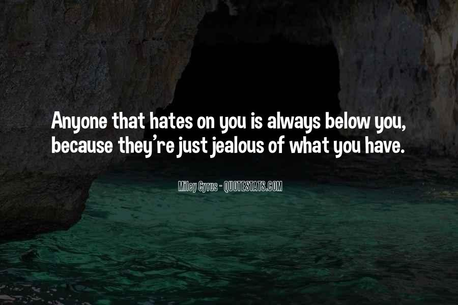 They're Just Jealous Quotes #855212