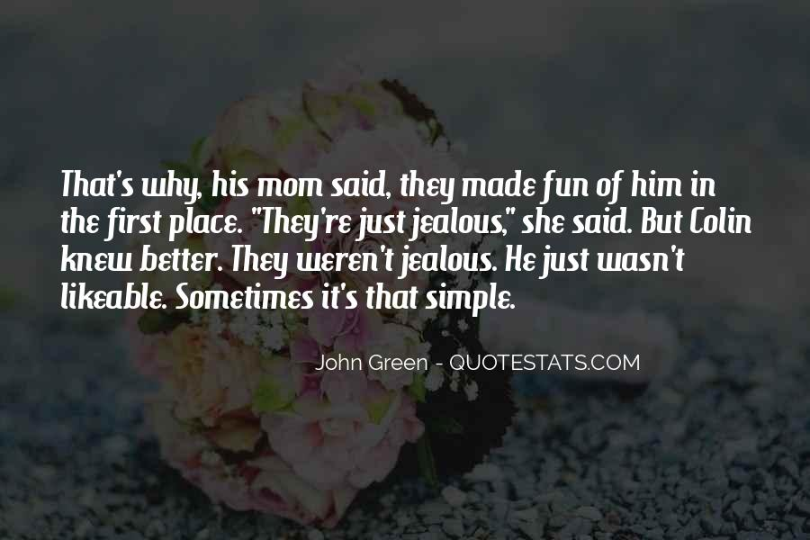 They're Just Jealous Quotes #888136