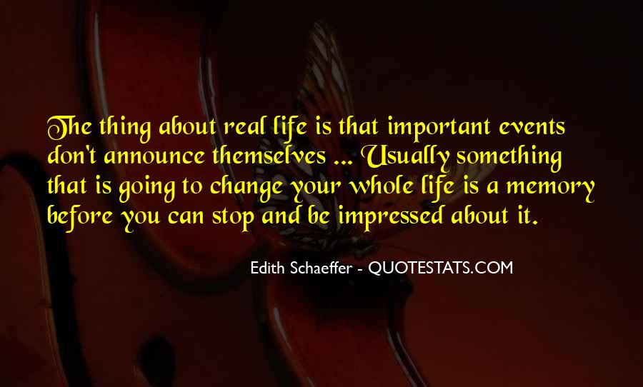 Thing About Life Quotes #112439