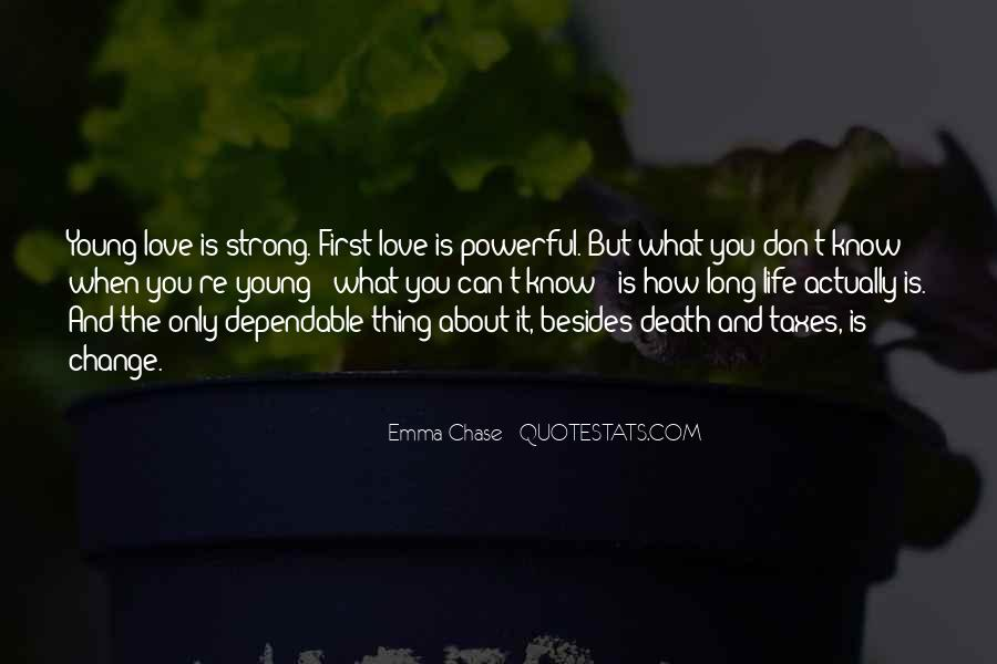 Thing About Life Quotes #156414