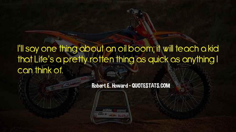 Thing About Life Quotes #182927