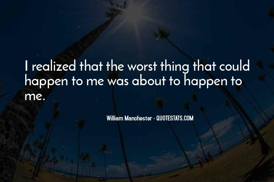 Thing About Life Quotes #187750