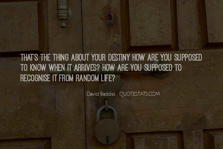 Thing About Life Quotes #20324