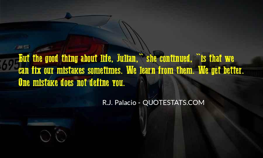 Thing About Life Quotes #20635