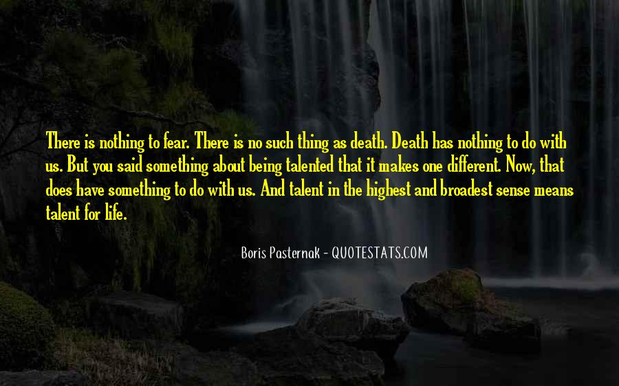 Thing About Life Quotes #27055