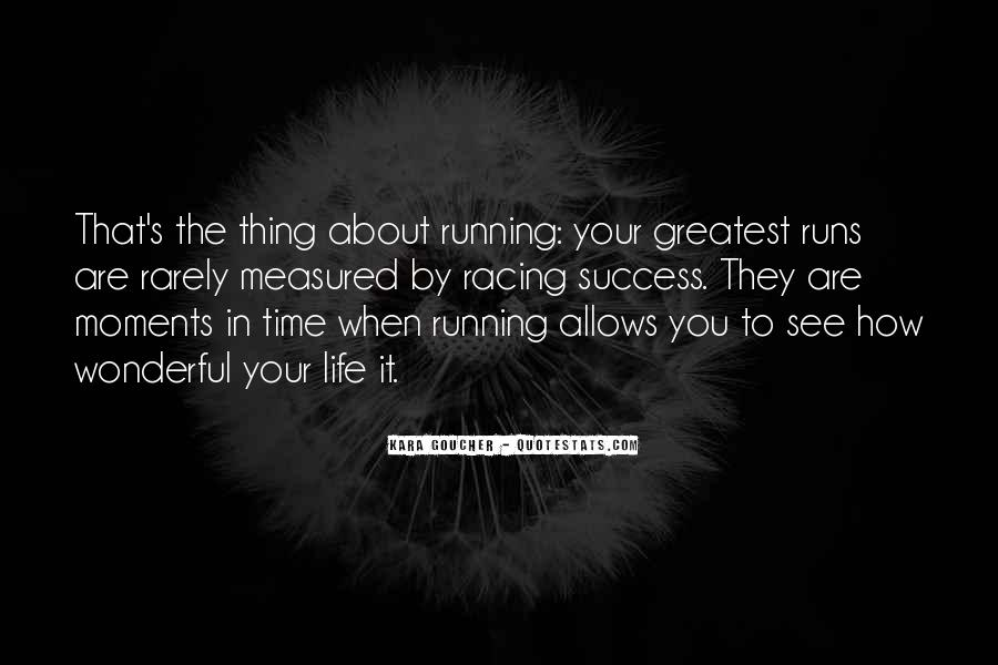 Thing About Life Quotes #35804
