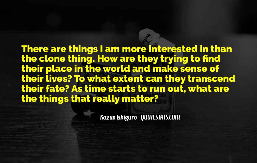 Thing That Matter Quotes #182481