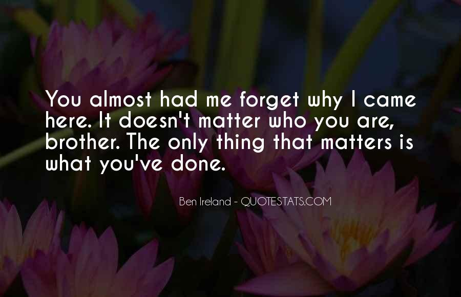 Thing That Matter Quotes #192642