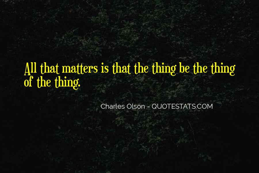 Thing That Matter Quotes #312071