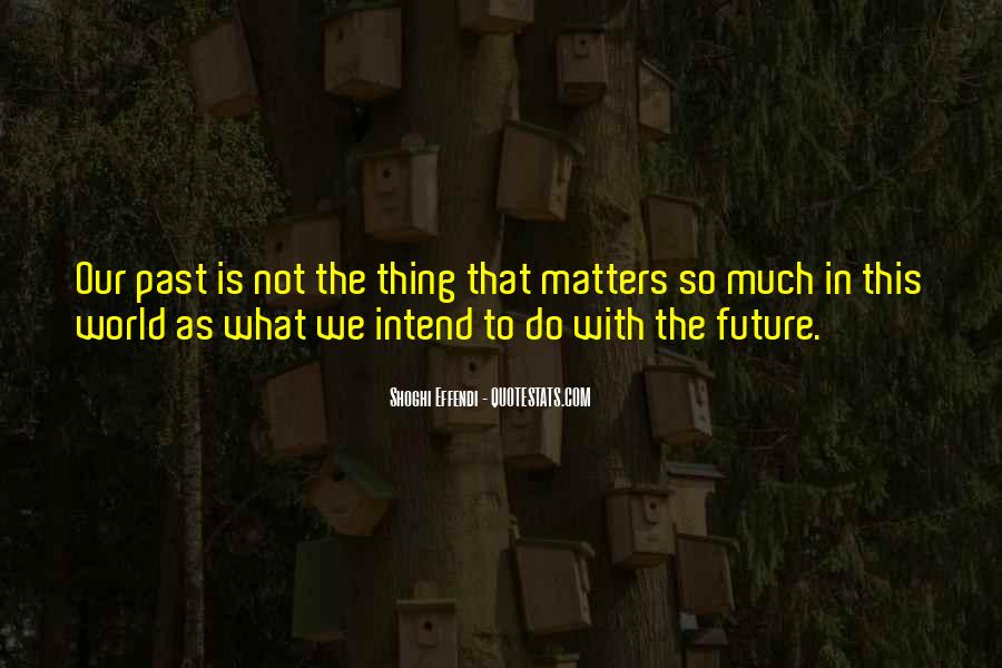Thing That Matter Quotes #335699
