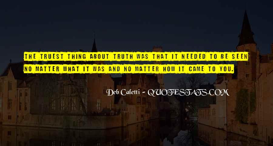 Thing That Matter Quotes #390513