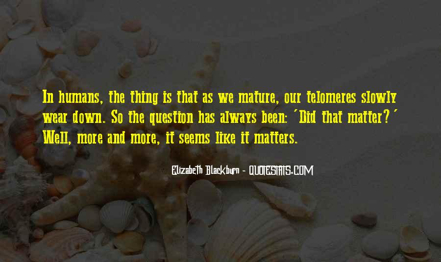 Thing That Matter Quotes #420341