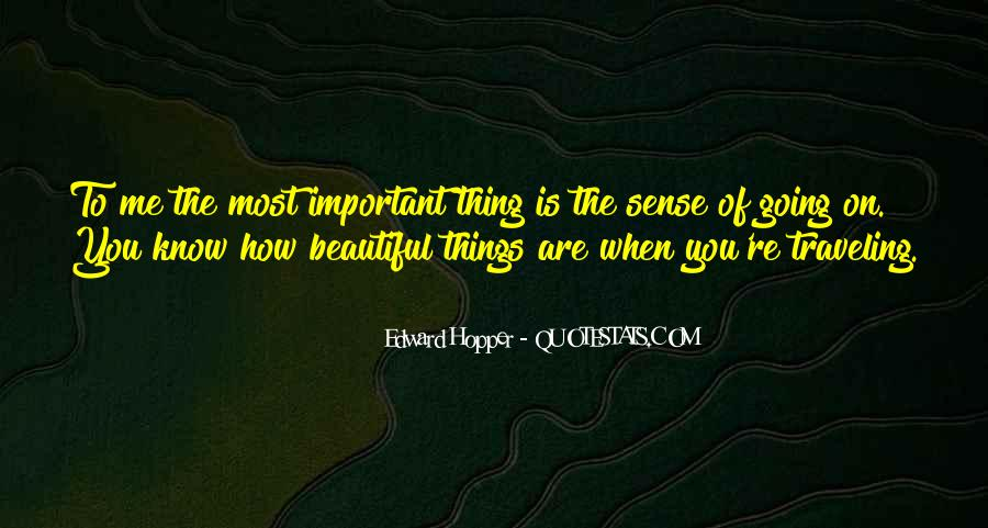 Things Are Important Quotes #105928
