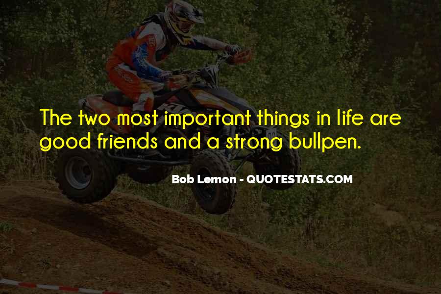 Things Are Important Quotes #123228