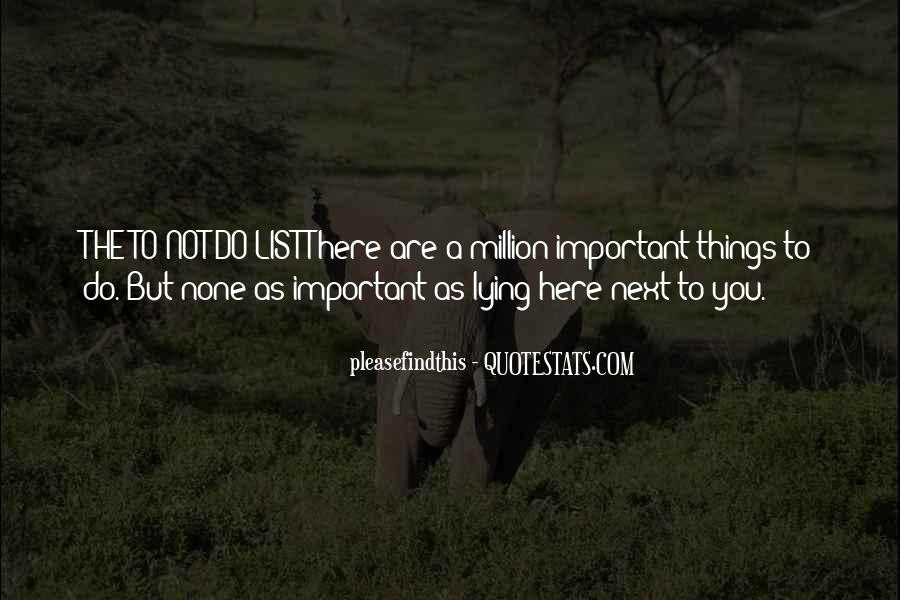Things Are Important Quotes #130909