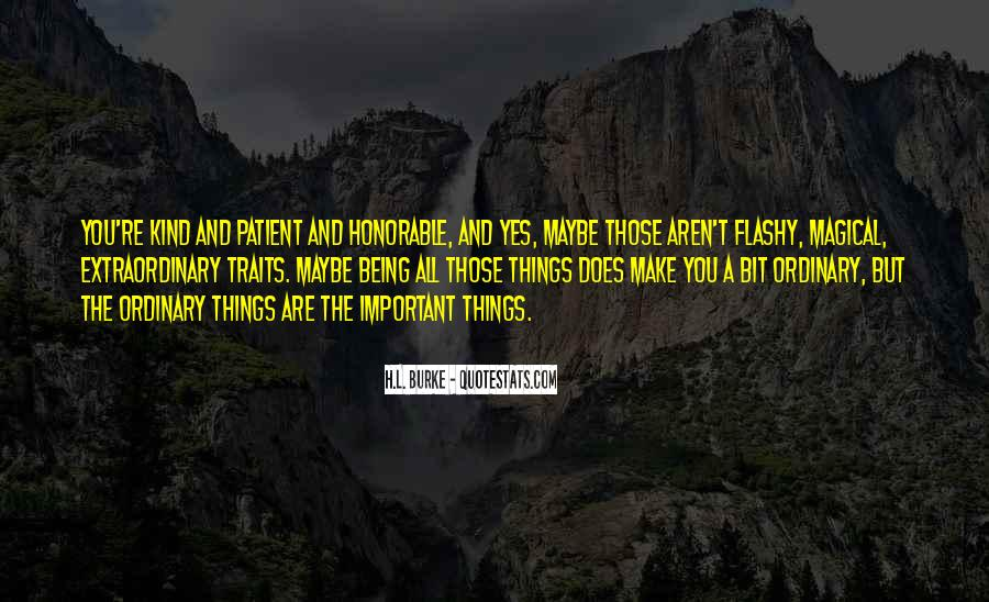 Things Are Important Quotes #164816