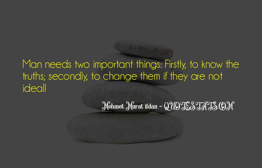 Things Are Important Quotes #174402