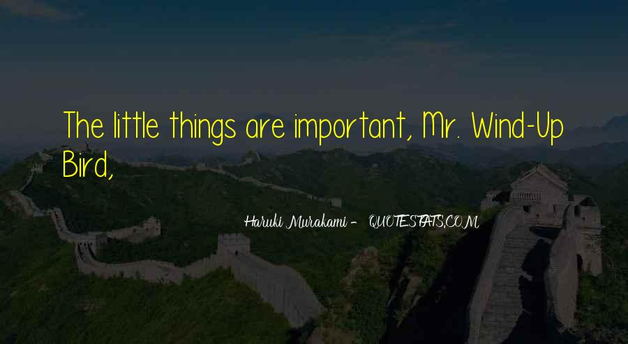 Things Are Important Quotes #72952