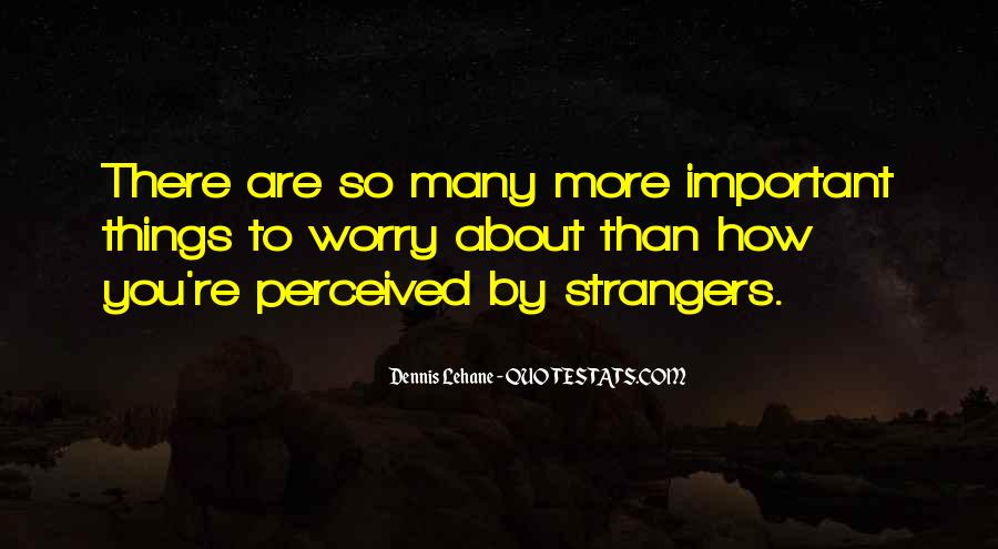 Things Are Important Quotes #79124
