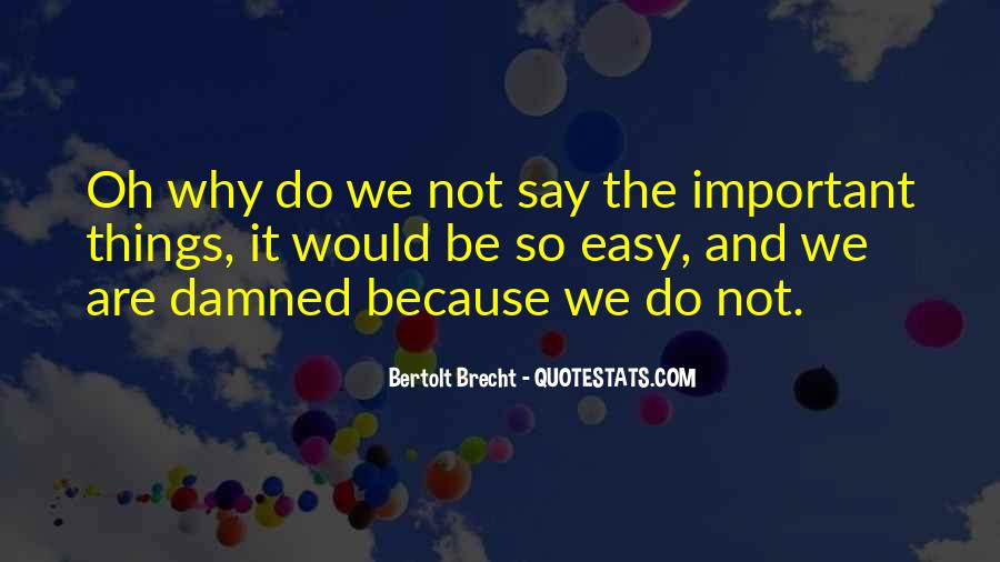 Things Are Important Quotes #88680