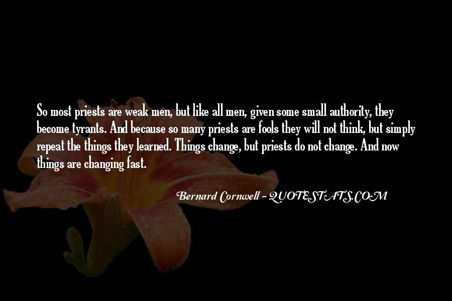 Things Change Fast Quotes #1177828