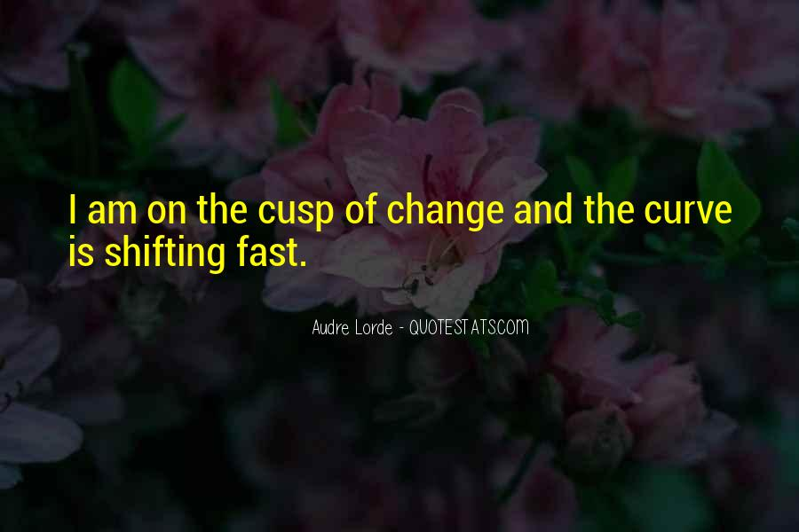 Things Change Fast Quotes #165981