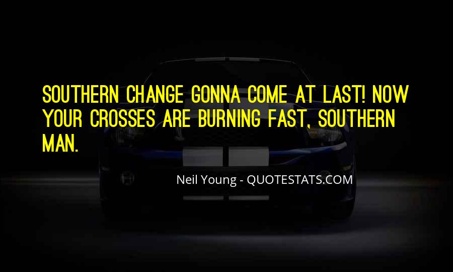 Things Change Fast Quotes #208663