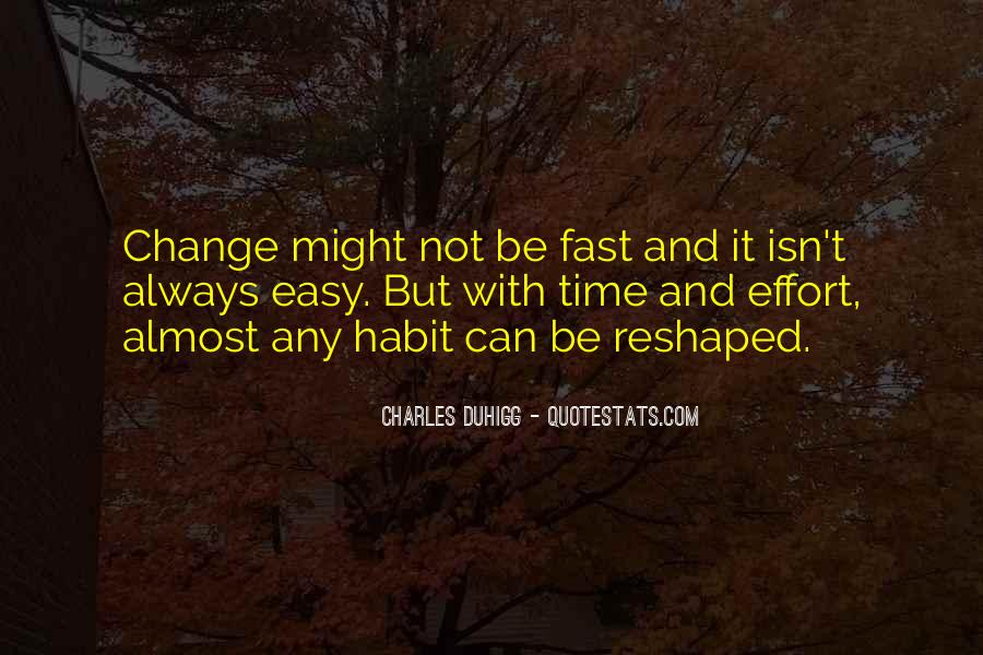 Things Change Fast Quotes #953607