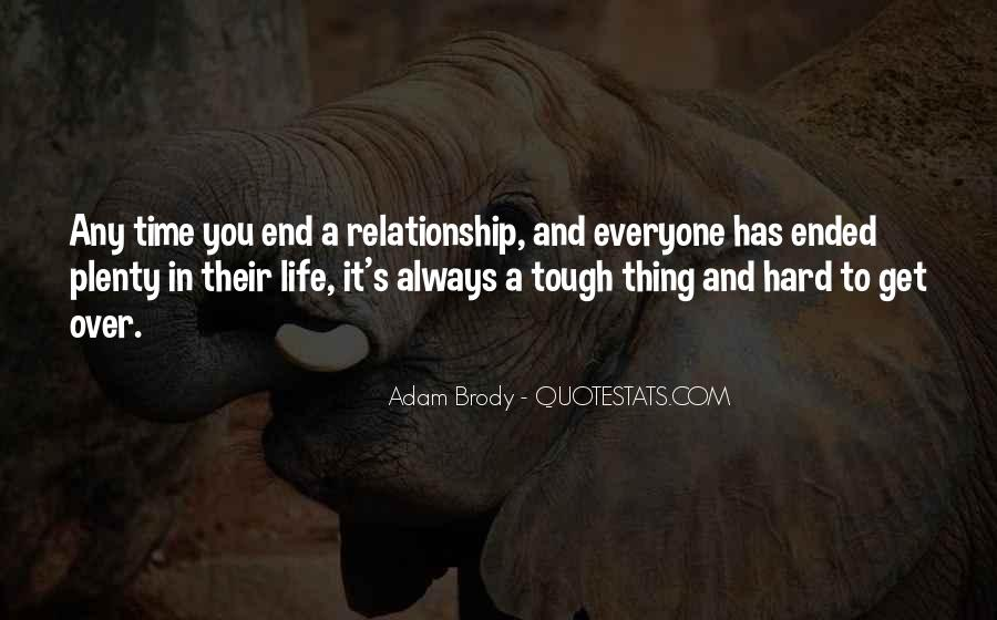 Things Get Tough Relationship Quotes #810101