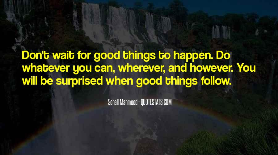 Top 78 Things Happen For Good Quotes Famous Quotes Sayings About