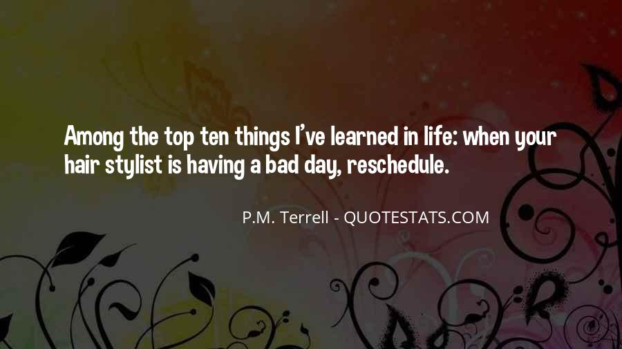 Things Learned In Life Quotes #482091
