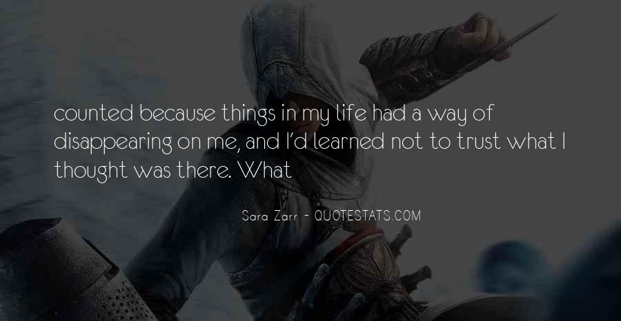 Things Learned In Life Quotes #612301