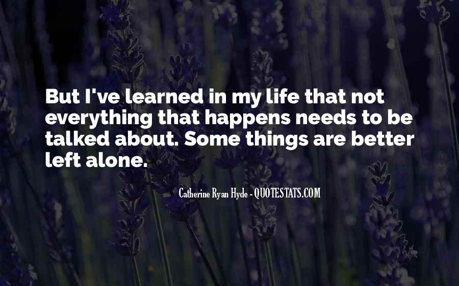 Things Learned In Life Quotes #95517