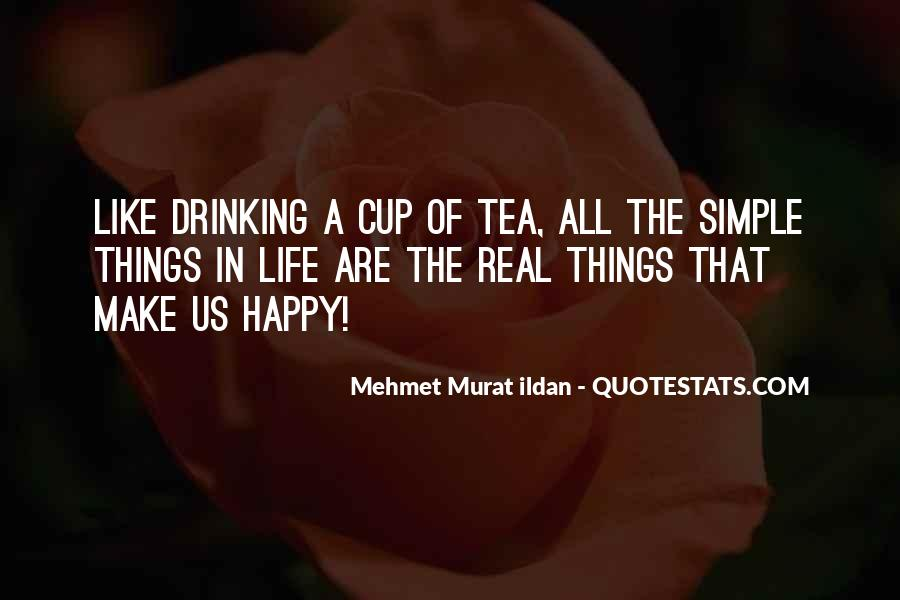 Things Make You Happy Quotes #120337
