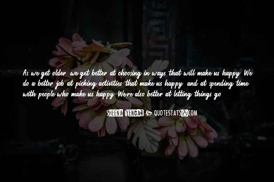 Things Make You Happy Quotes #16733