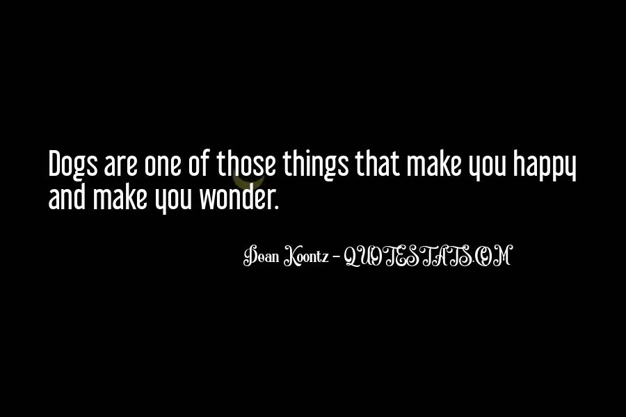 Things Make You Happy Quotes #217033