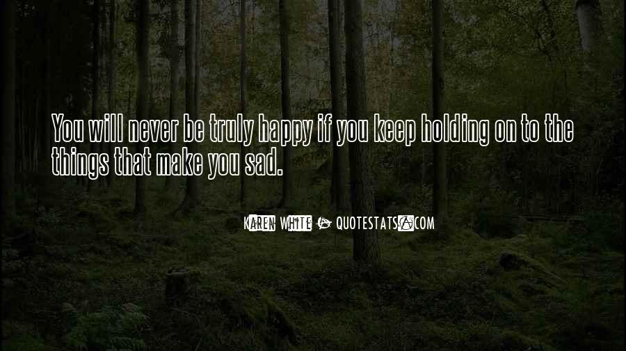 Things Make You Happy Quotes #237627